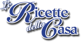 Le Ricette della Casa